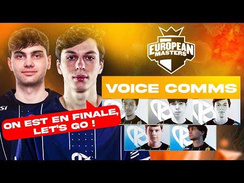 OMGG ON EST EN FINALE !!! KCORP EUMASTERS Voice Comms #13