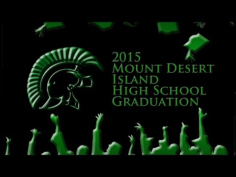 Mount Desert Island High School 2015 Graduation