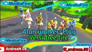 ALAN WALKER~PLAY_K-391,TUNGEVAAG.!! VERSI GARENA FREE FIRE.!!