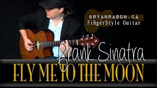 (Frank Sinatra) Fly Me To The Moon - Bryan Rason - Solo Acoustic Guitar