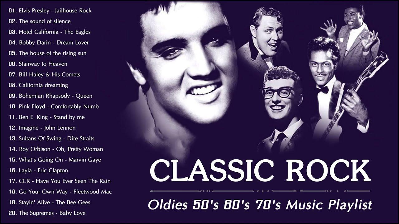 Best Classic Rock 50s 60s 70s Oldies 50 S 60 S 70 S Music Playlist Youtube