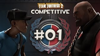 Team Fortress 2 Competitive Matchmaking | Episode 1