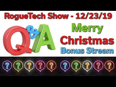 A Look Back At 2019 — Merry Christmas — Q&A Ask Us Anything — Bonus Live Stream — RTS 12/23/19