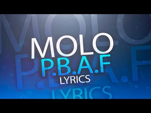 MOLO - P.B.A.F (Official lyric video)