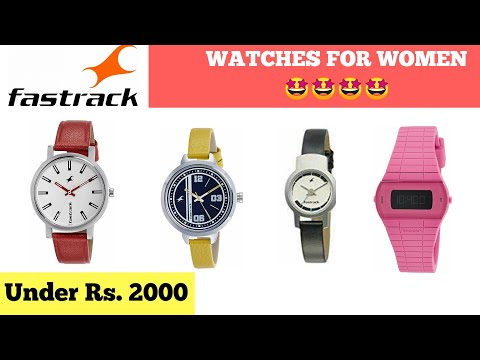 Top 15 Fastrack Watches For Women/Girls Under 2000 In India 2019