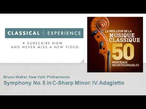 Gustav Mahler : Symphony No. 5 in C-Sharp Minor: IV. Adagietto