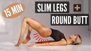 15 MIN. SLIM LEGS & ROUND BUTT WORKOUT - lose thigh fat   Mary Braun