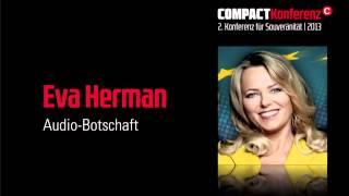 Eva Herman - Audio-Botschaft an die Besucher der COMPACT Familien-Konferenz