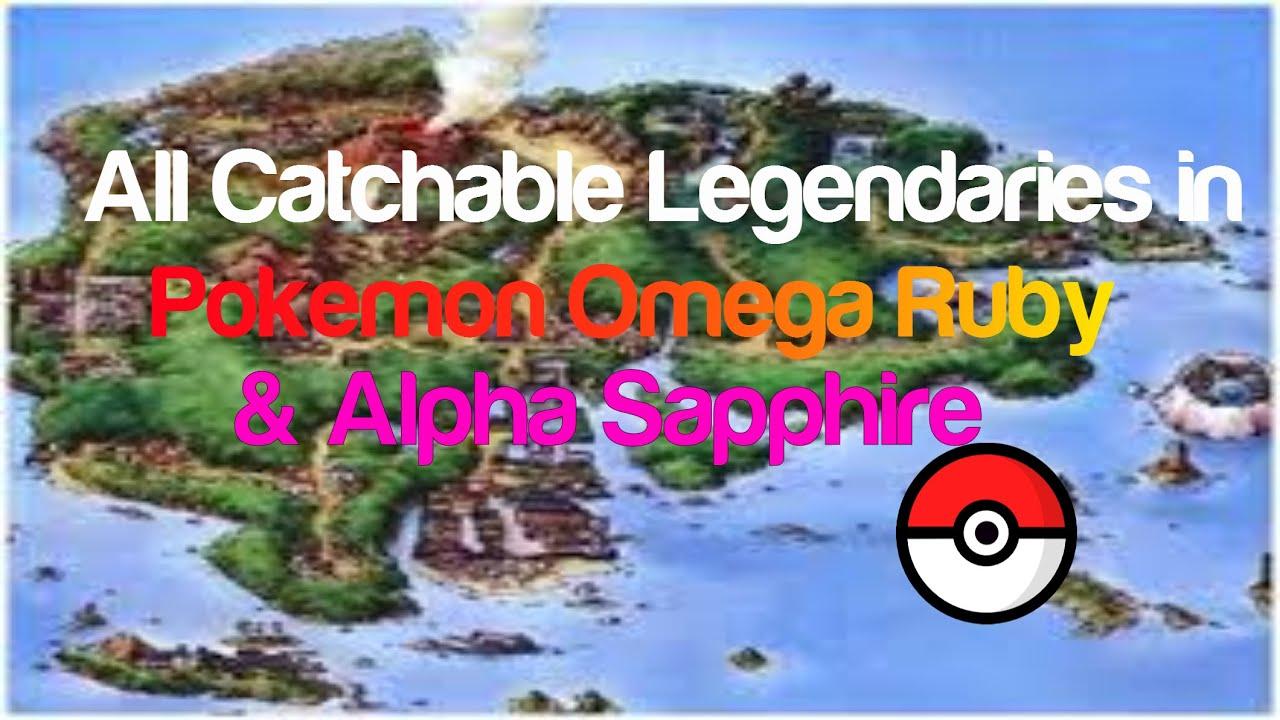 All Catchable Legendaries In Pokemon Omega Ruby Amp Alpha