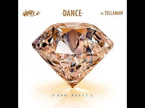Nasty C - Dance Ft  Tellaman
