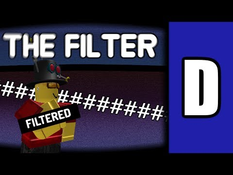 The Downfall of ROBLOX's Filter [A ROBLOX Discussion]
