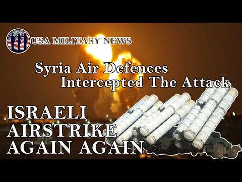 Syria News : Israeli Missile Again Again To Syria Damascus But The Air Defences Intercepted | 2021