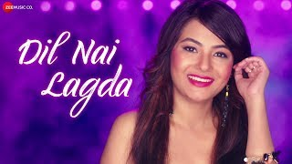 Dil Nai Lagda Official Music | Arunita Sinha | William Koti & Rajesh Sandhu