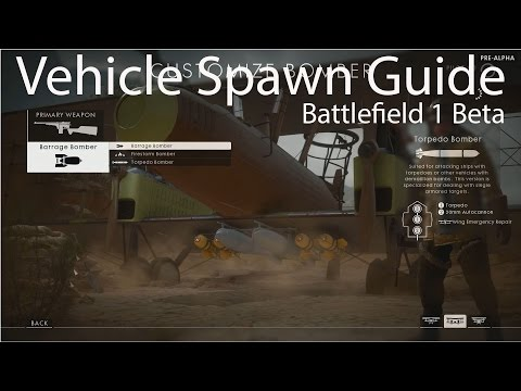 Battlefield 1 - Vehicle Spawning Guide
