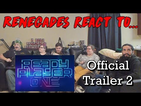 Renegades React to... Ready Player One - Official Trailer 2