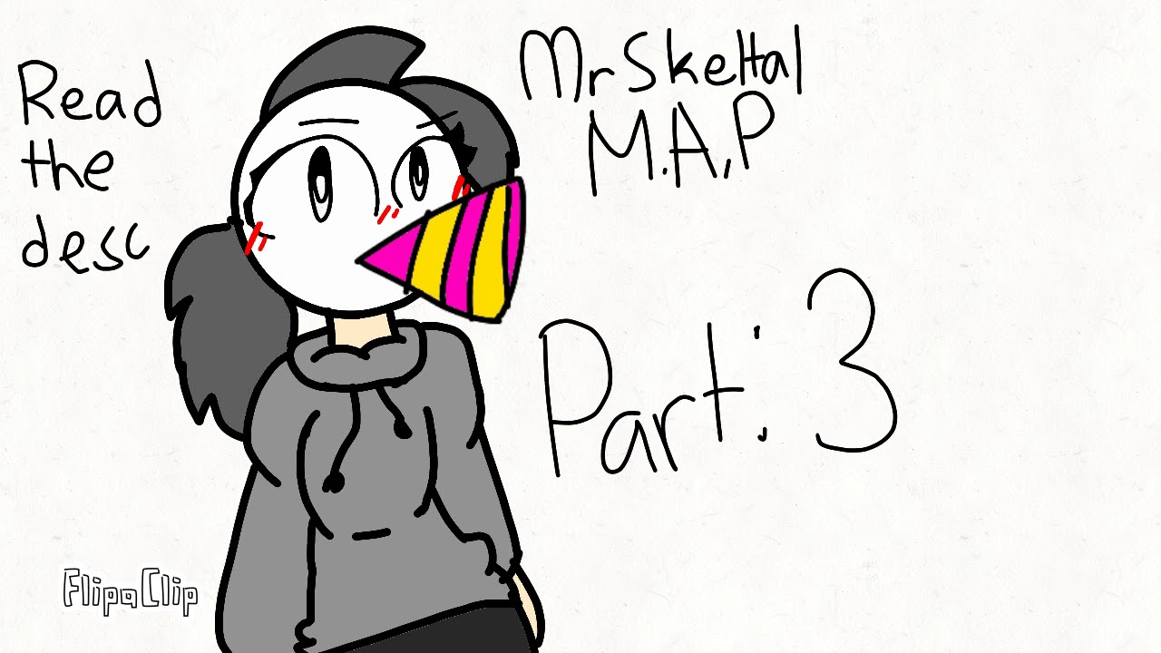 Mr Skeletal Map Closed And Read The Desc Update Youtube