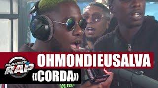"""Ohmondieusalva """"Corda"""" #PlanèteRap"""