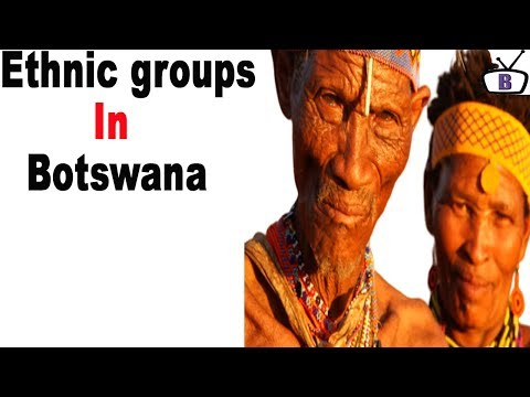 Major ethnic groups in Botswana and their peculiarities
