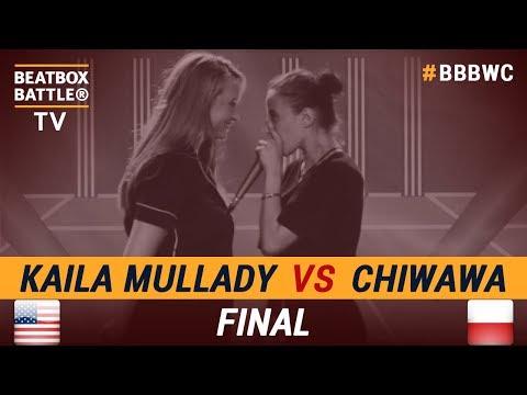 Kaila Mullady vs Chiwawa - Final - 5th Beatbox Battle World Championship