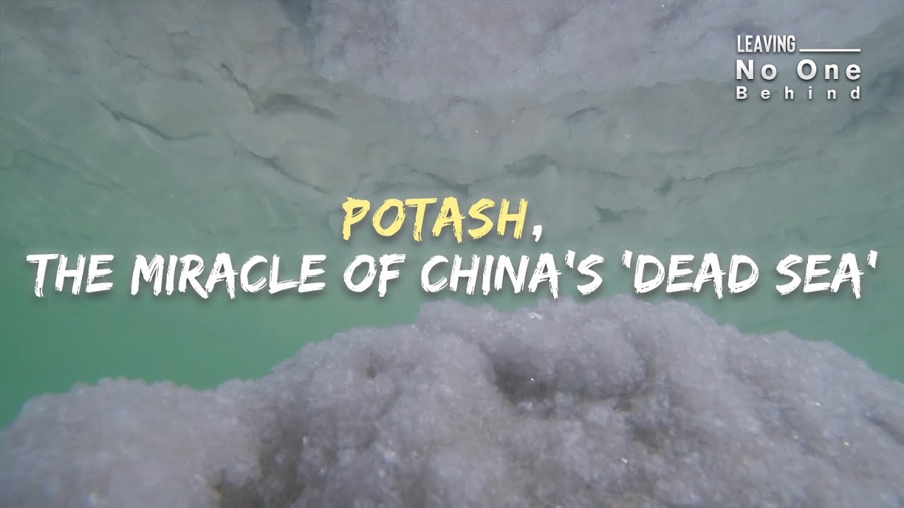 Potash, the miracle of China's 'Dead Sea'