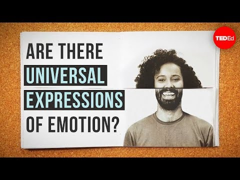 Are There Universal Expressions Of Emotion? - Sophie Zadeh
