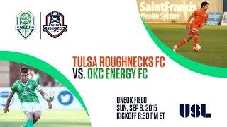 Tulsa Roughnecks FC vs Oklahoma City Energy 9/6/2015