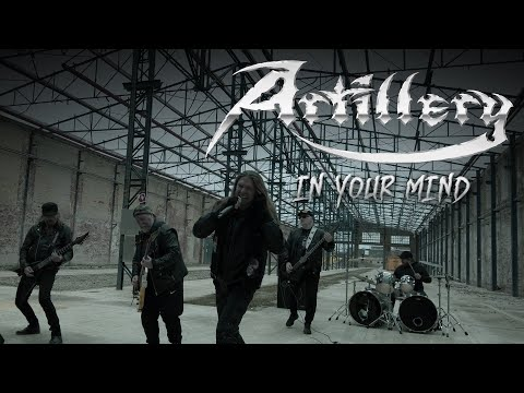 Artillery - In Your Mind (OFFICIAL VIDEO)
