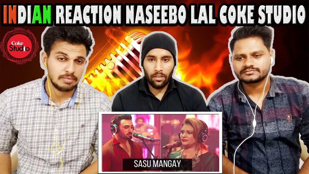 Indian Reaction On Coke Studio Pakistan | Sasu Mangay, Naseebo Lal & Umair Jaswal