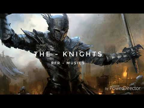 The Knights - RFR