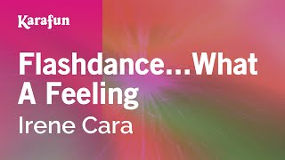 Karaoke Flashdance...What A Feeling (From Flashdance movie soundtrack) - Irene Cara *