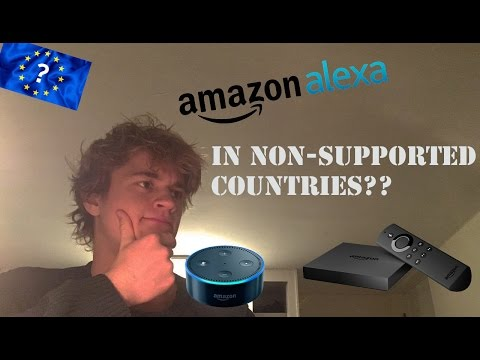 Setting Up Amazon Echo Dot and Fire Tv in Non Supported Countries (Review)
