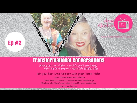 [Transformational Conversations] with Guest Tiarnie Vidler - conscious relationships