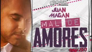 Juan Magan - Mal De Amores | Dj Nev Remix