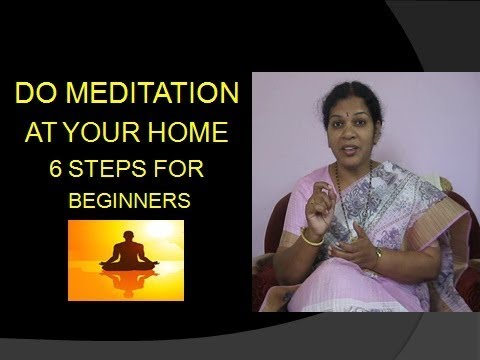 HOW TO DO MEDITATION AT HOME - 6 STEPS FOR BEGINNERS