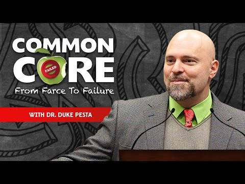 Common Core: From Farce to Failure with Dr. Duke Pesta