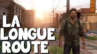 The Last of Us Remastered - La Longue Route - Episode 02