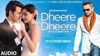 Dheere Dheere Se Meri Zindagi FULL AUDIO Song - Hrithik Roshan, Sonam Kapoor | Yo Yo Honey Singh