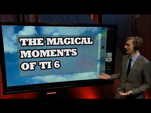 The Magical Moments Of TI6