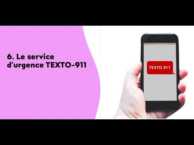 Utilisez le service d'urgence TEXTO-911