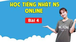 Học tiếng Nhật sơ cấp N5 Online - Bài 4 Minano Nihongo - Thời gian