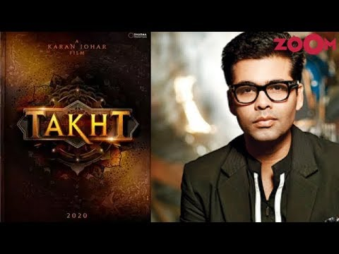 After Kalank's failure Karan Johar to make changes in his upcoming film Takht | Bollywood News Mp3