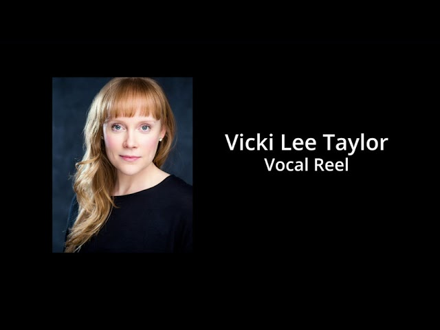 Vicki Lee Taylor - Vocal Reel