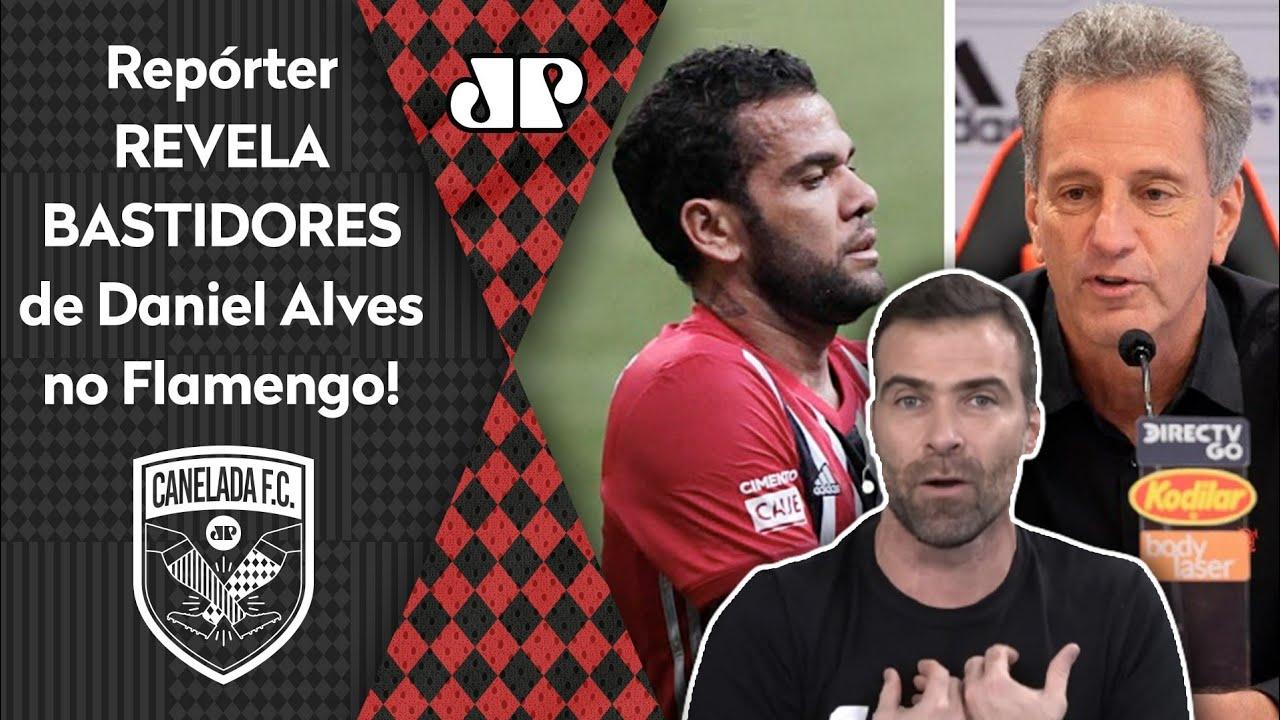 """Download """"Sobre Daniel Alves no Flamengo, EU SOUBE que..."""" Repórter ABRE O JOGO e REVELA BASTIDORES!"""