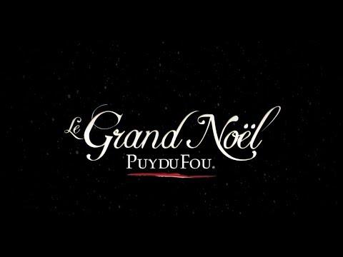 Le Grand Noel du Puy du Fou - 2017