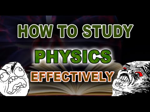How To Study Physics Effectively - Epic Skit
