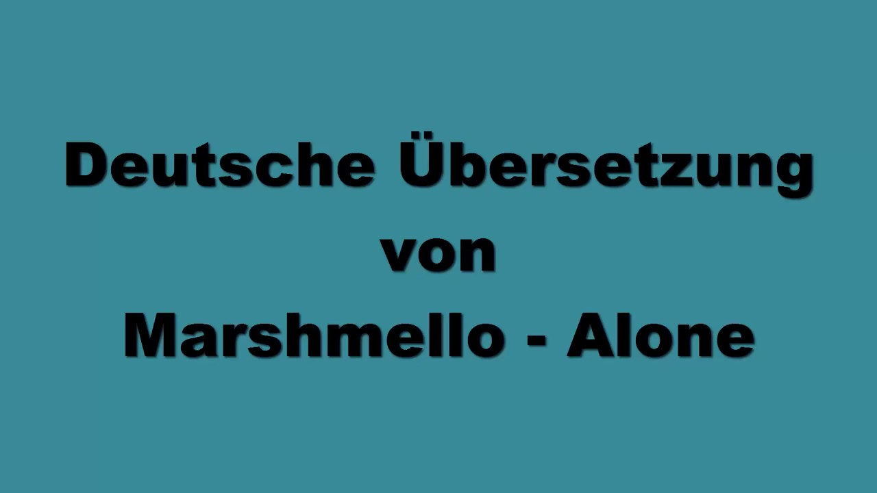 marshmello happier songtext deutsch