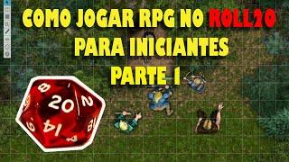 Tutorial como jogar RPG no Roll20 para iniciantes - Parte 1 ( Como jogar e utilizar as ferramentas )