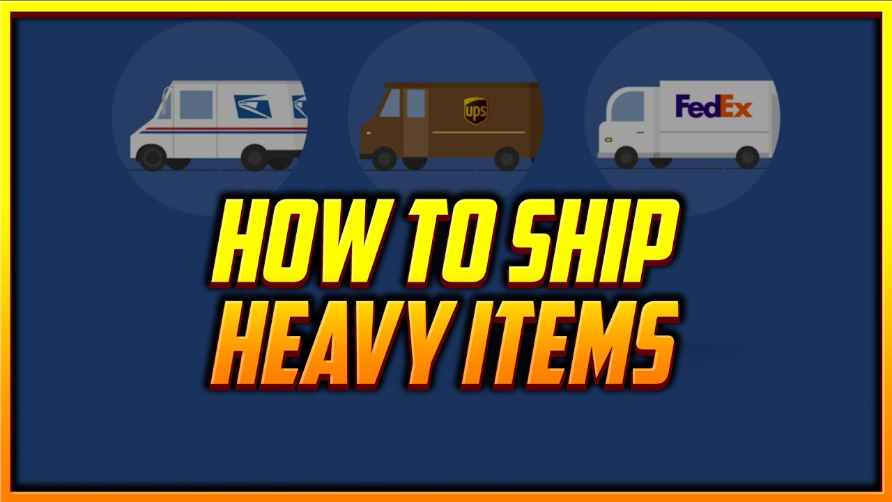 How to Ship Heavy or Bulky Items When Reselling