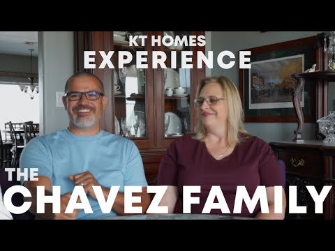 Chavez Family | KT Homes Experience
