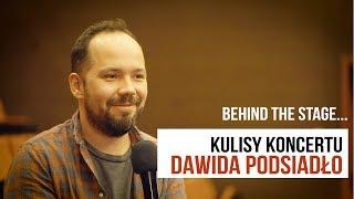 Behind the stage: Kulisy koncertu Dawida Podsiadło